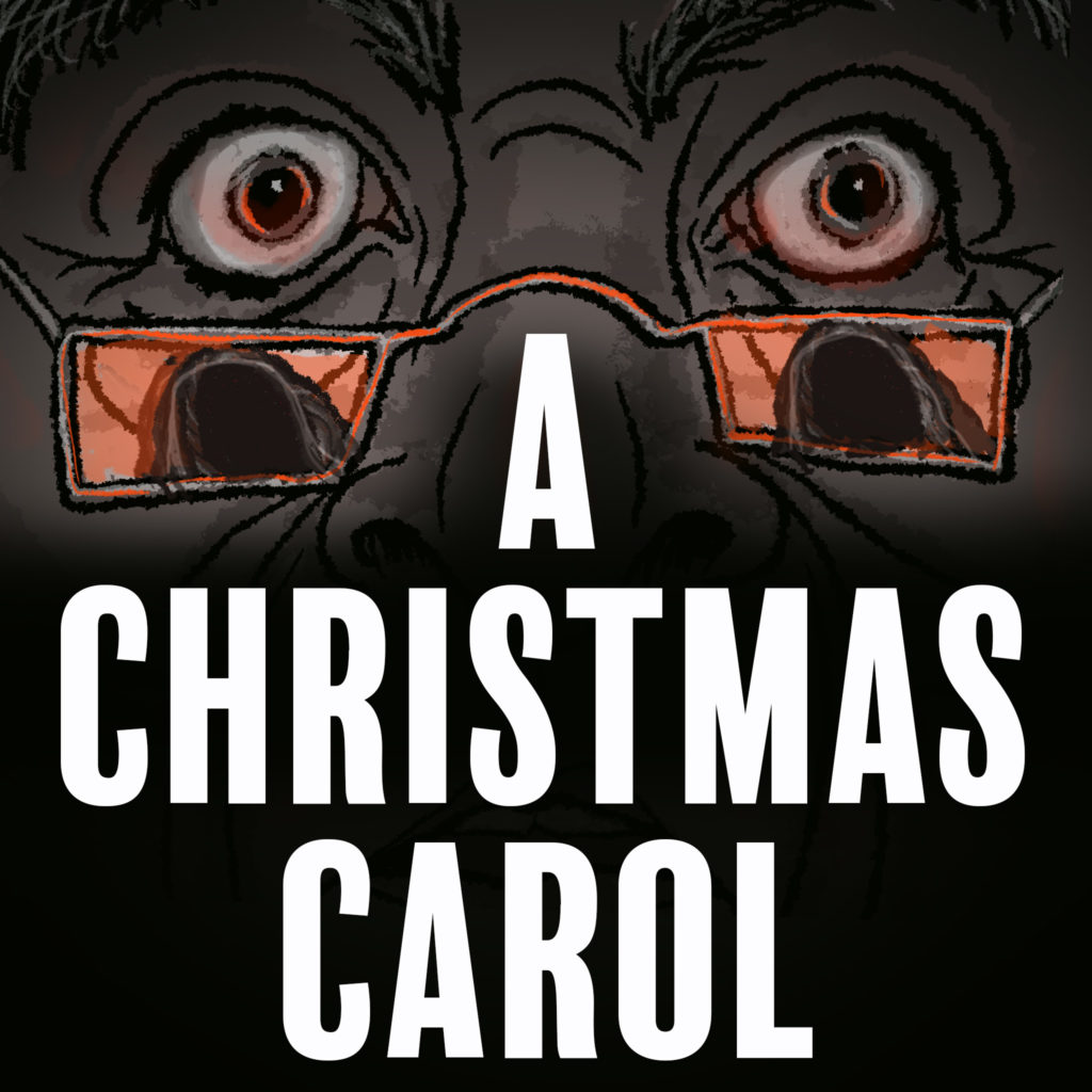 Cropped face that has two eyes and the bridge of a nose. Eyes are wide open and glasses sit on their nose. The reflection in the glasses is a spector. A Christmas Carol is written below the face.